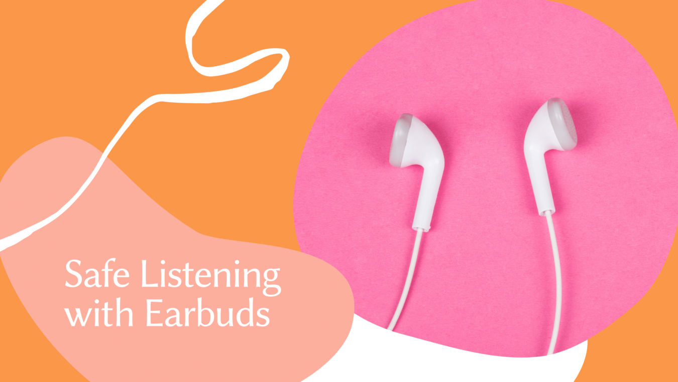 Safe Listening with Earbuds